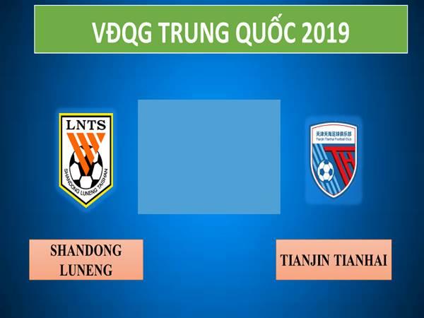 nhan-dinh-shandong-luneng-vs-tianjin-tianhai-18h35-ngay-17-7