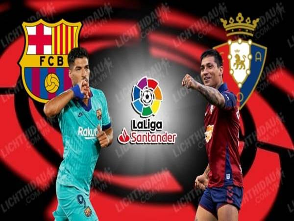 nhan-dinh-barcelona-vs-osasuna-02h00-ngay-17-07