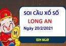 Soi cầu XSLA ngày 20/2/2021 – Soi cầu xổ số Long An hôm nay