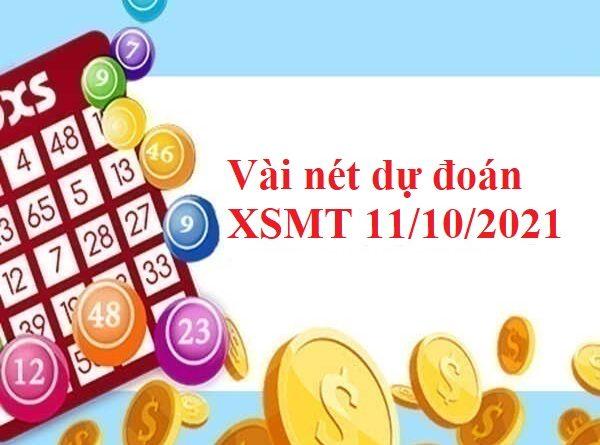 Vài nét dự đoán XSMT 11/10/2021
