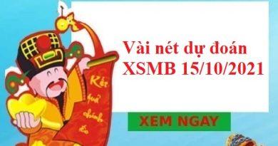 Vài nét dự đoán XSMB 15/10/2021 thứ 6